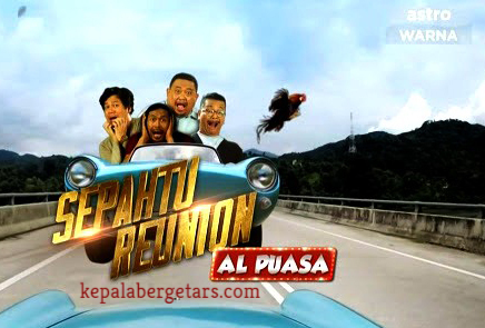 Sepahtu Reunion Al Puasa 2021