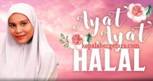 Ayat-Ayat Halal Episod TV2 Video