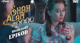 Shah Alam 40k Episod